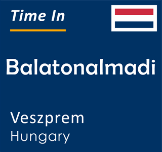 Current time in Balatonalmadi, Veszprem, Hungary