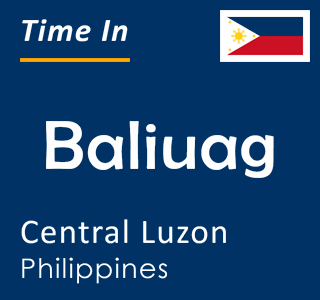 Current time in Baliuag, Central Luzon, Philippines