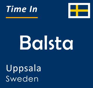 Current time in Balsta, Uppsala, Sweden