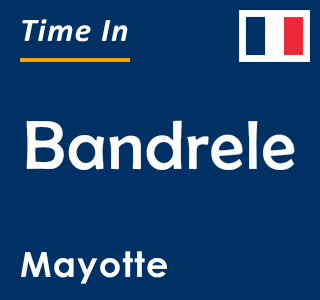 Current time in Bandrele, Mayotte