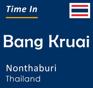 Current time in Bang Kruai, Nonthaburi, Thailand