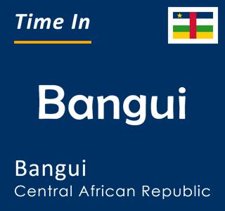 Current time in Bangui, Bangui, Central African Republic