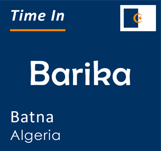 Current time in Barika, Batna, Algeria
