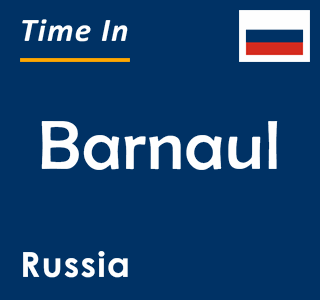 Current time in Barnaul, Russia
