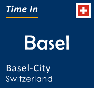 Current time in Basel, Basel-City, Switzerland