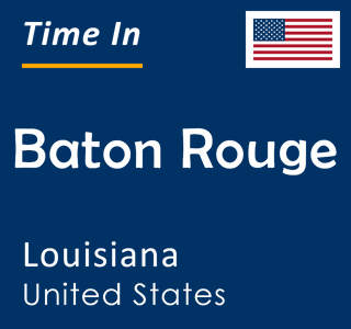 Current time in Baton Rouge, Louisiana, United States