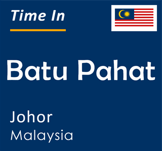 Current time in Batu Pahat, Johor, Malaysia