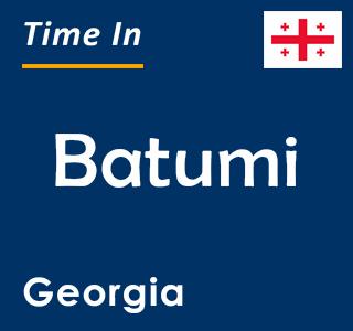 Current time in Batumi, Georgia
