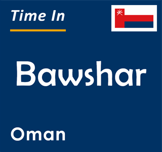 Current time in Bawshar, Oman