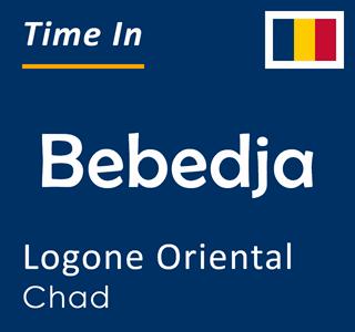 Current time in Bebedja, Logone Oriental, Chad