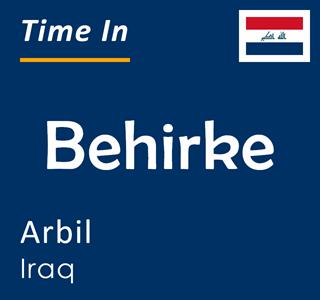 Current time in Behirke, Arbil, Iraq