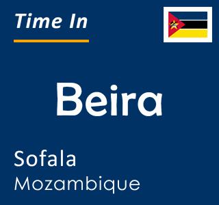 Current time in Beira, Sofala, Mozambique