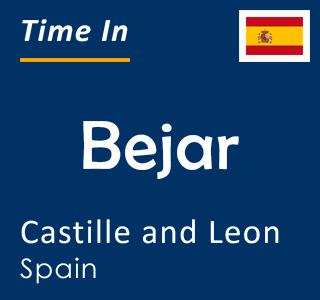 Current time in Bejar, Castille and Leon, Spain