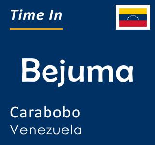 Current time in Bejuma, Carabobo, Venezuela