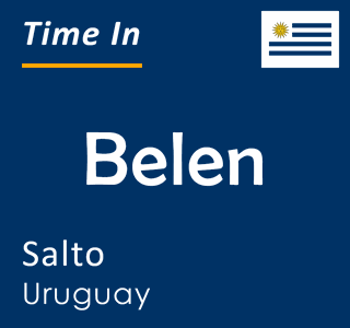 Current time in Belen, Salto, Uruguay