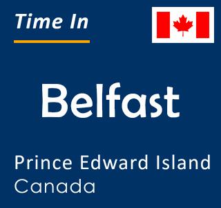 Current time in Belfast, Prince Edward Island, Canada
