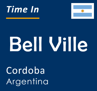 Current time in Bell Ville, Cordoba, Argentina
