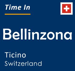 Current time in Bellinzona, Ticino, Switzerland