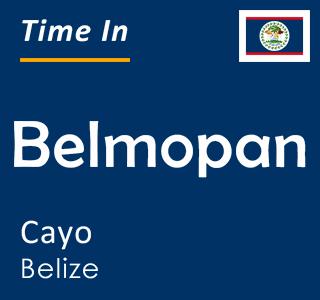 Current time in Belmopan, Cayo, Belize