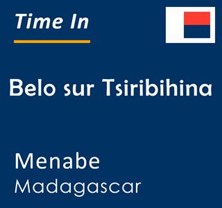 Current time in Belo sur Tsiribihina, Menabe, Madagascar