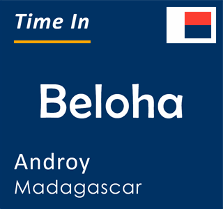 Current time in Beloha, Androy, Madagascar