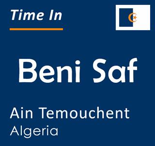 Current time in Beni Saf, Ain Temouchent, Algeria