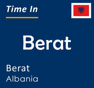 Current time in Berat, Berat, Albania
