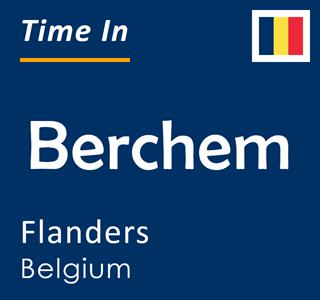 Current time in Berchem, Flanders, Belgium