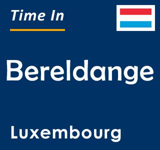 Current time in Bereldange, Luxembourg