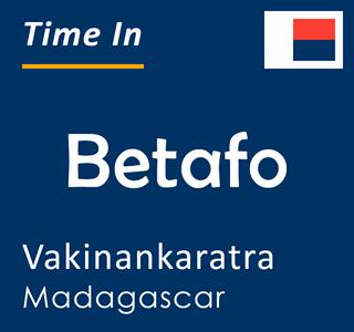 Current time in Betafo, Vakinankaratra, Madagascar
