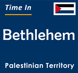 Current time in Bethlehem, Palestinian Territory
