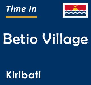 Current time in Betio Village, Kiribati