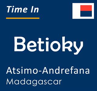 Current time in Betioky, Atsimo-Andrefana, Madagascar
