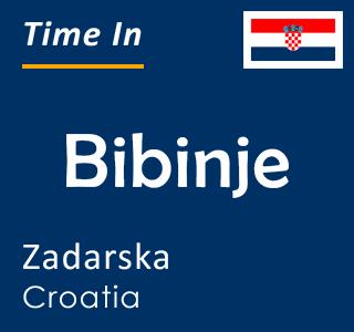 Current time in Bibinje, Zadarska, Croatia