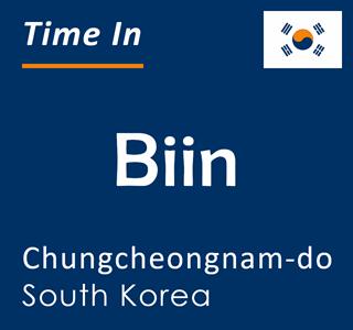 Current time in Biin, Chungcheongnam-do, South Korea