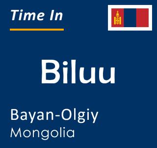 Current time in Biluu, Bayan-Olgiy, Mongolia