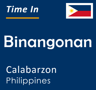 Current time in Binangonan, Calabarzon, Philippines
