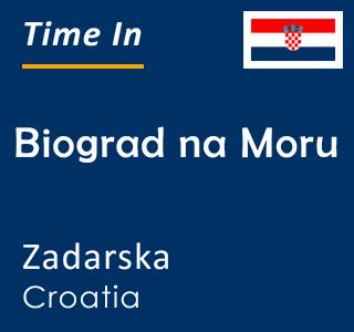 Current time in Biograd na Moru, Zadarska, Croatia