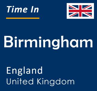Current time in Birmingham, England, United Kingdom
