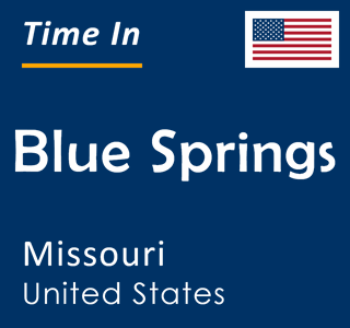 Current time in Blue Springs, Missouri, United States