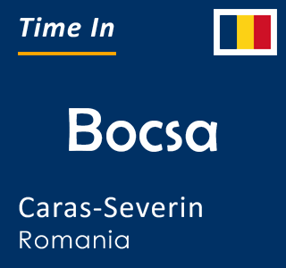 Current time in Bocsa, Caras-Severin, Romania