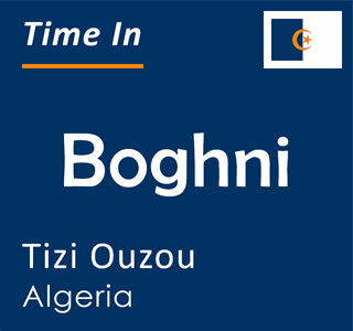 Current time in Boghni, Tizi Ouzou, Algeria