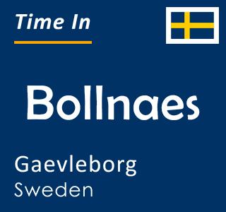 Current time in Bollnaes, Gaevleborg, Sweden