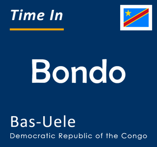 Current time in Bondo, Bas-Uele, Democratic Republic of the Congo