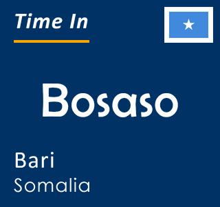 Current time in Bosaso, Bari, Somalia