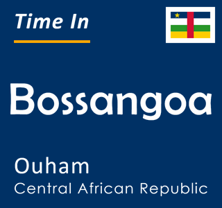 Current time in Bossangoa, Ouham, Central African Republic