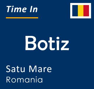 Current time in Botiz, Satu Mare, Romania