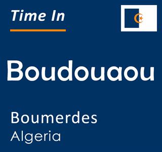 Current time in Boudouaou, Boumerdes, Algeria