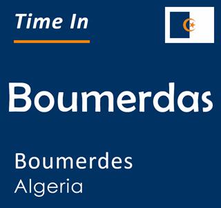 Current time in Boumerdas, Boumerdes, Algeria