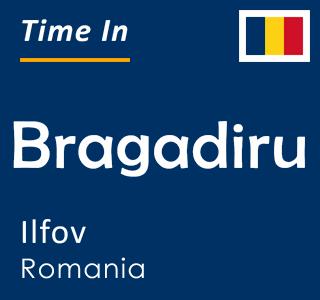 Current time in Bragadiru, Ilfov, Romania